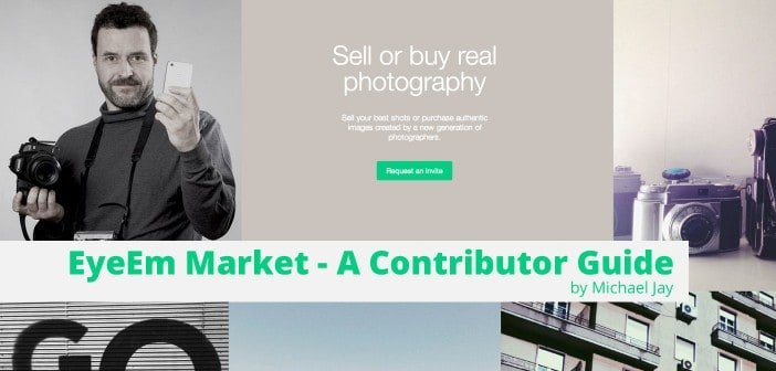EyeEm Market - A Contributor Guide by Michael Jay