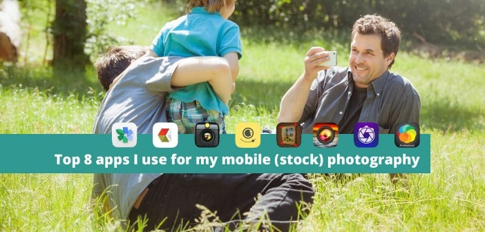 Top 8 Apps for Mobile Photography