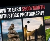 How to Earn $500/Month with Stock Photography