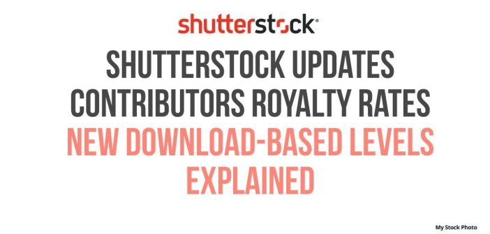 Shutterstock Updates Contributors Royalty Rates – New Download-Based Levels
